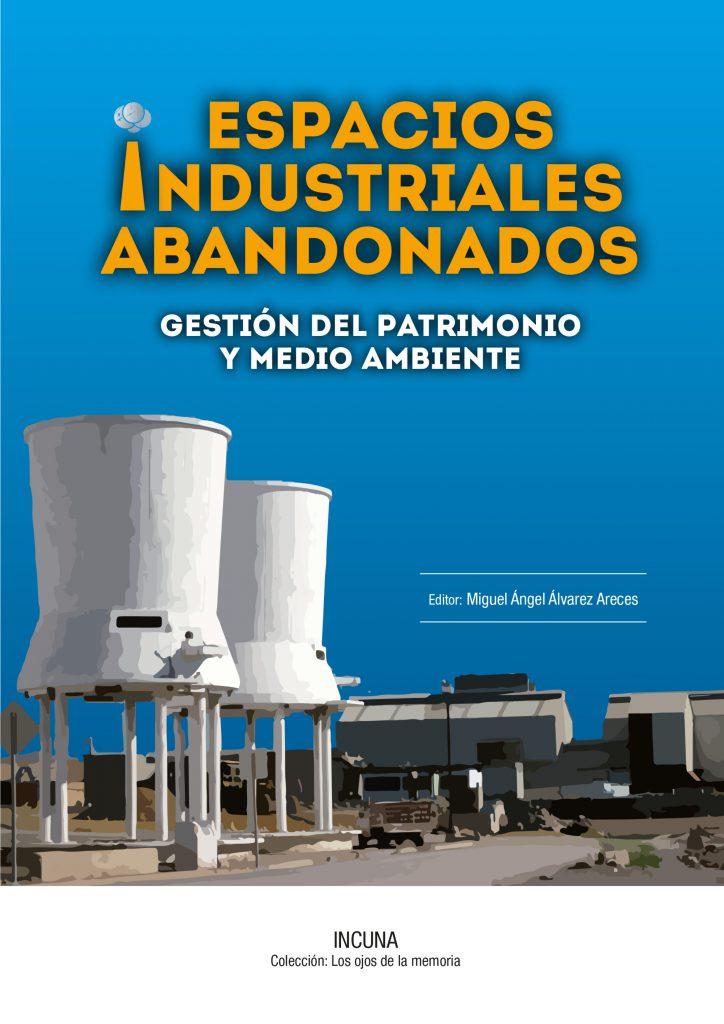 3_espacios industriales abandonados
